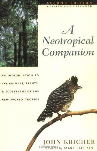 A Neotropical Companion John Kricher